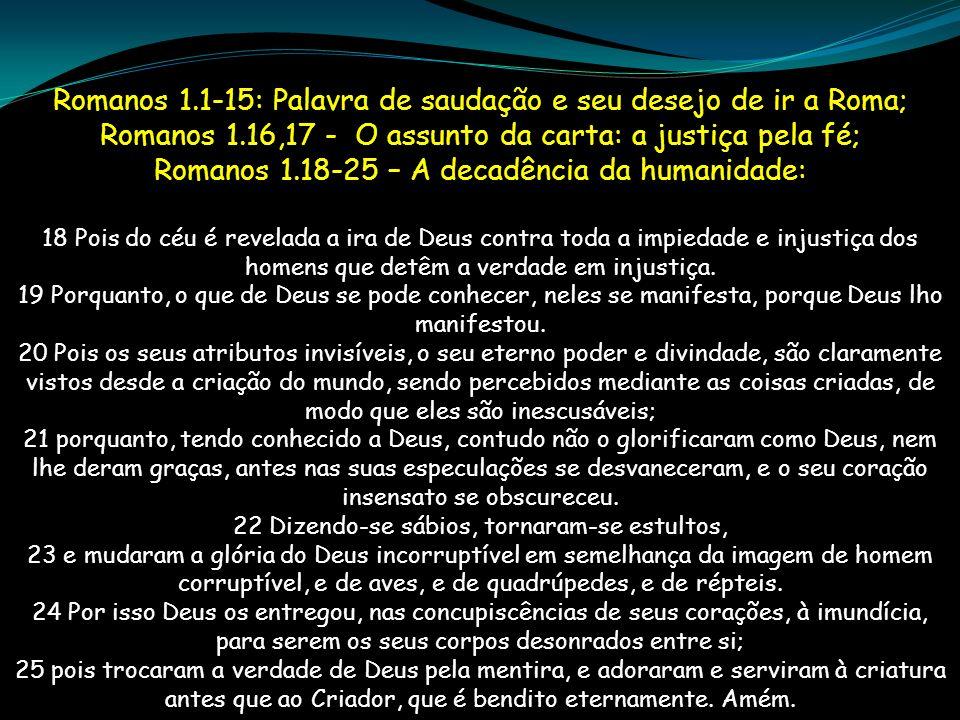 Romanos 1.1-15: Palavra de saudação e seu desejo de ir a Roma;
