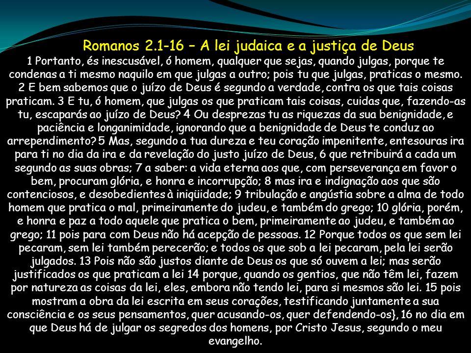 Romanos 2.1-16 – A lei judaica e a justiça de Deus