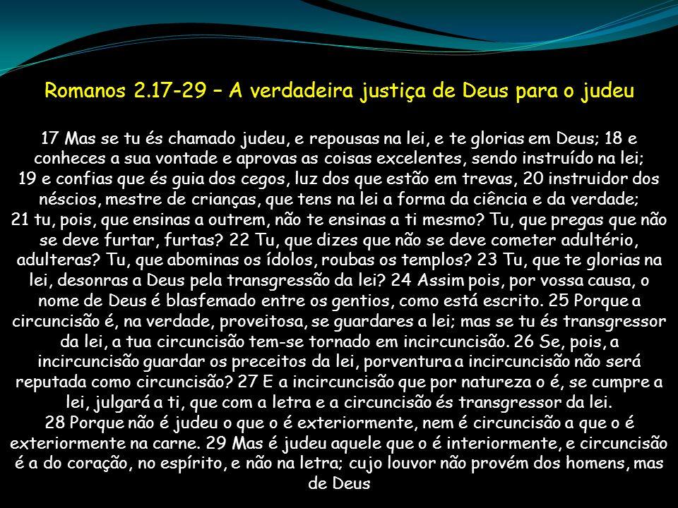 Romanos 2.17-29 – A verdadeira justiça de Deus para o judeu