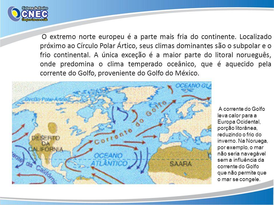 O extremo norte europeu é a parte mais fria do continente