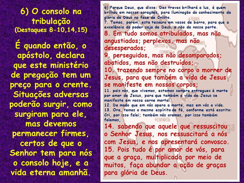 6) O consolo na tribulação