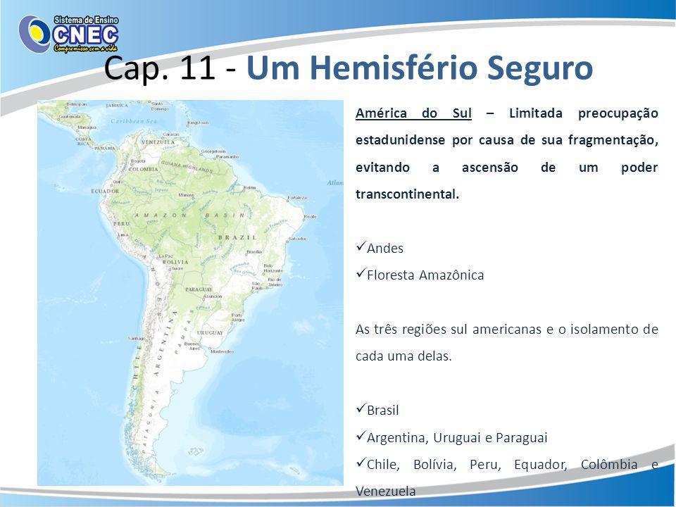 Cap. 11 - Um Hemisfério Seguro