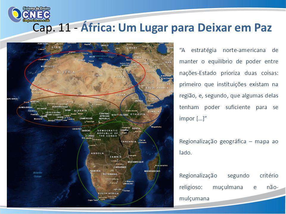 Cap. 11 - África: Um Lugar para Deixar em Paz