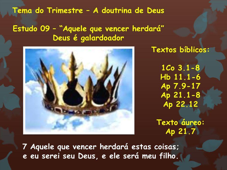 Tema do Trimestre – A doutrina de Deus