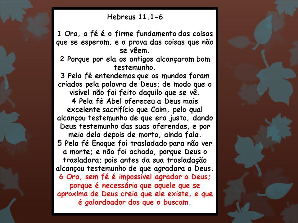 Hebreus 11.1-6