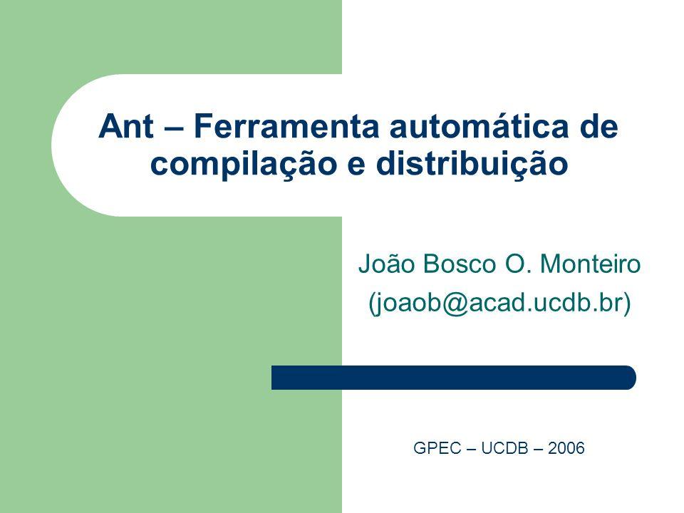 Ant – Ferramenta automática de compilação e distribuição