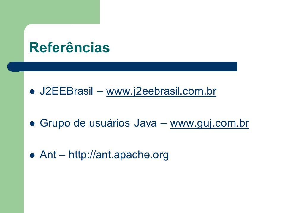 Referências J2EEBrasil – www.j2eebrasil.com.br