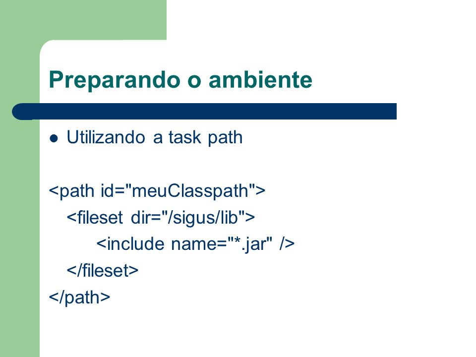 Preparando o ambiente Utilizando a task path
