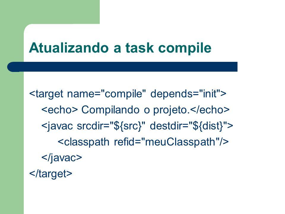 Atualizando a task compile