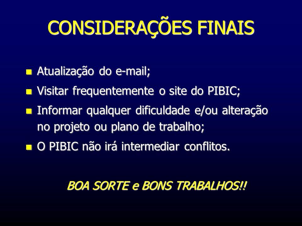 BOA SORTE e BONS TRABALHOS!!