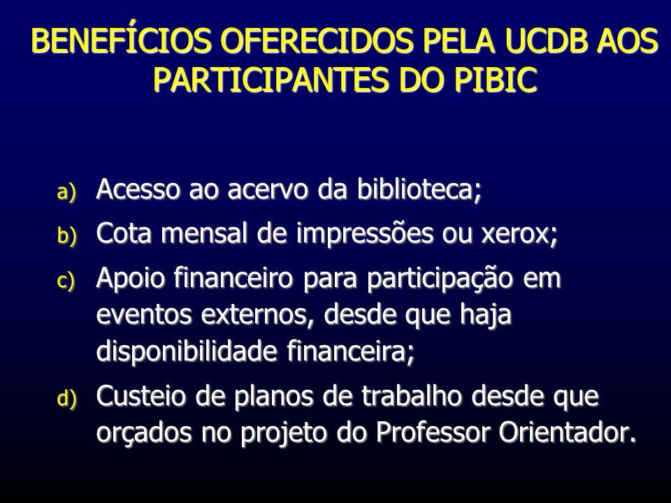 BENEFÍCIOS OFERECIDOS PELA UCDB AOS PARTICIPANTES DO PIBIC