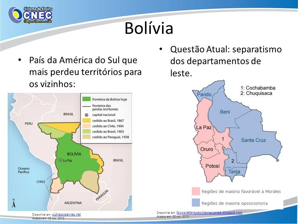 Bolívia Questão Atual: separatismo dos departamentos de leste.