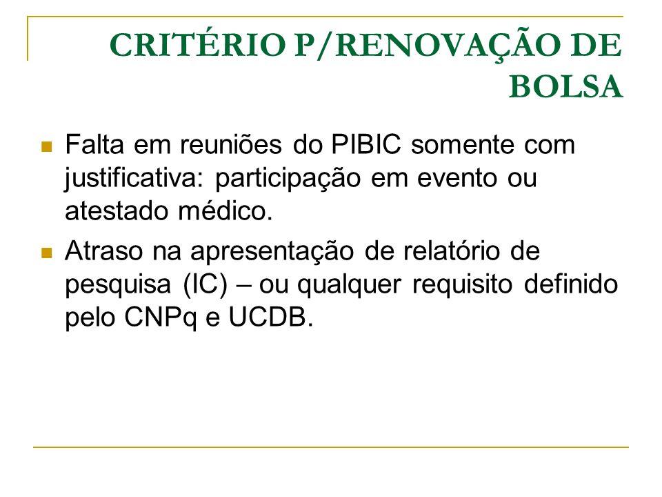 CRITÉRIO P/RENOVAÇÃO DE BOLSA