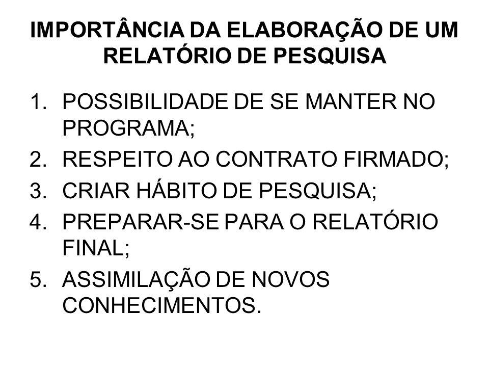 IMPORTÂNCIA DA ELABORAÇÃO DE UM RELATÓRIO DE PESQUISA