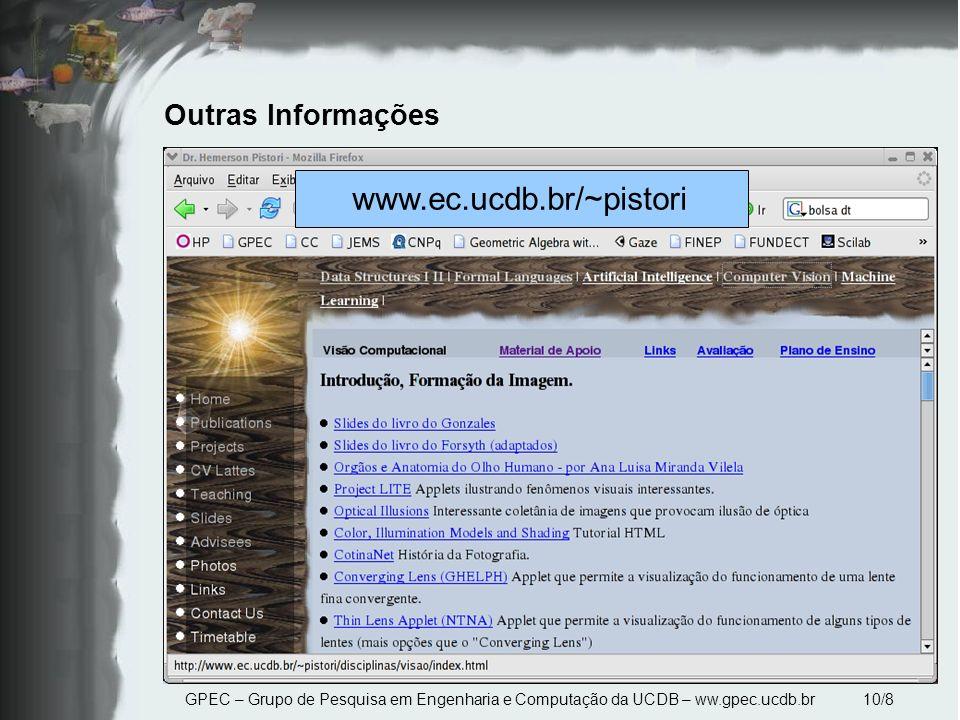 www.ec.ucdb.br/~pistori Outras Informações