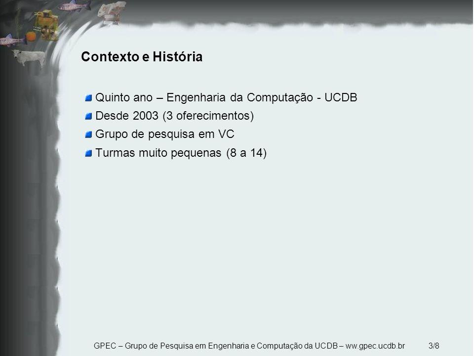 Contexto e História Quinto ano – Engenharia da Computação - UCDB
