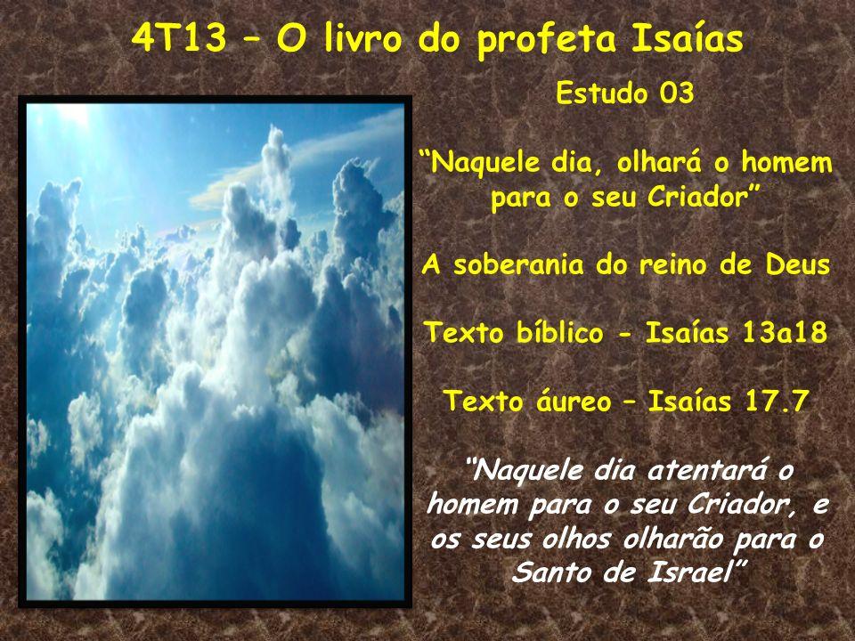 4T13 – O livro do profeta Isaías