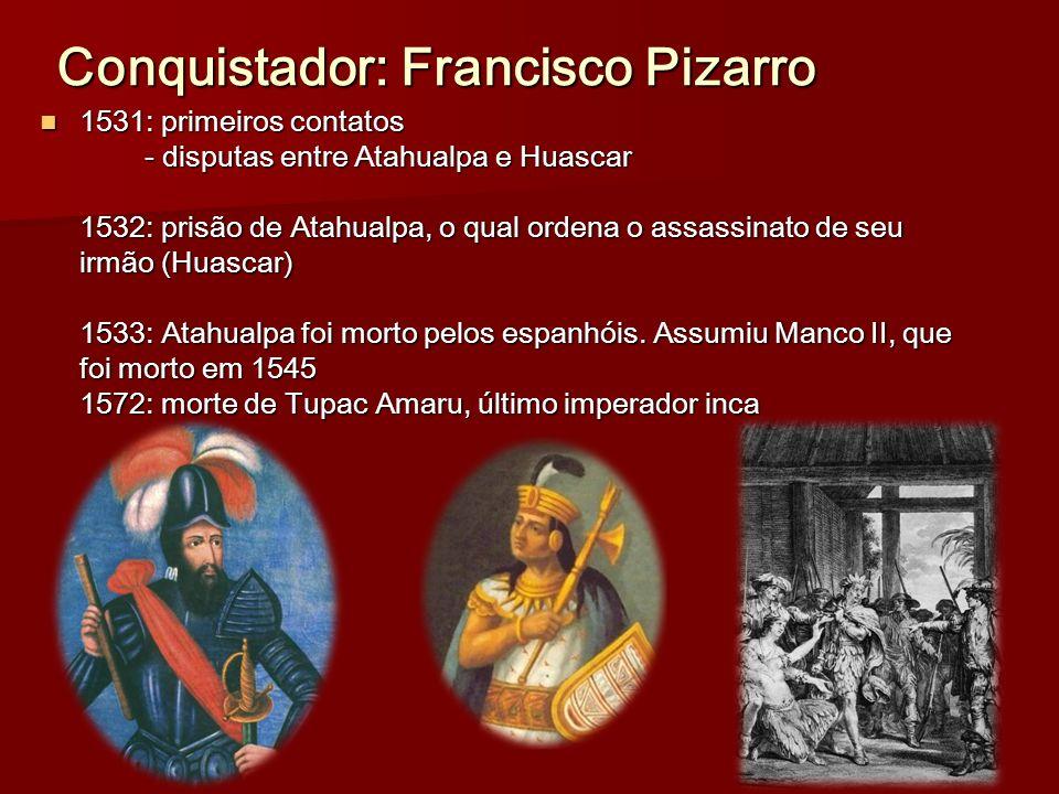 Conquistador: Francisco Pizarro