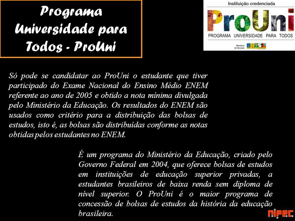 Programa Universidade para Todos - ProUni