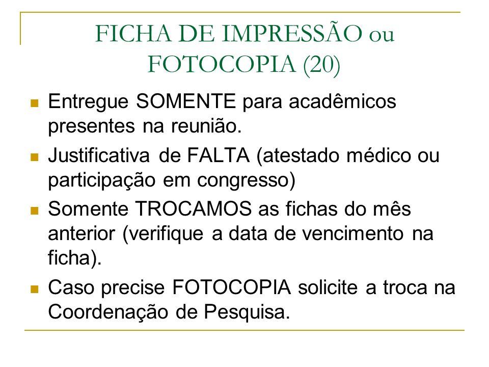 FICHA DE IMPRESSÃO ou FOTOCOPIA (20)