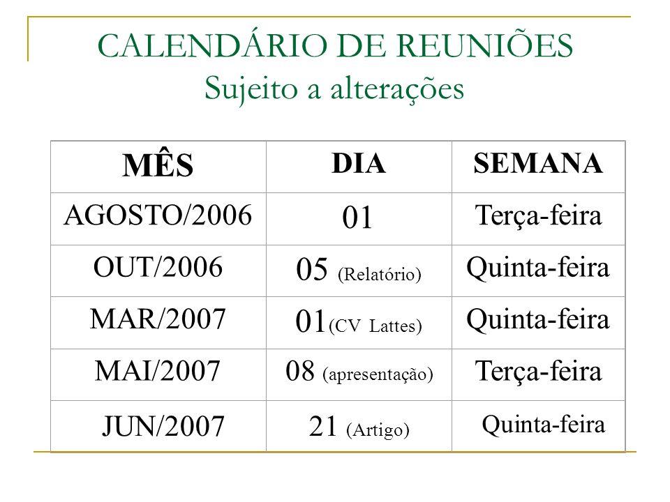 CALENDÁRIO DE REUNIÕES Sujeito a alterações