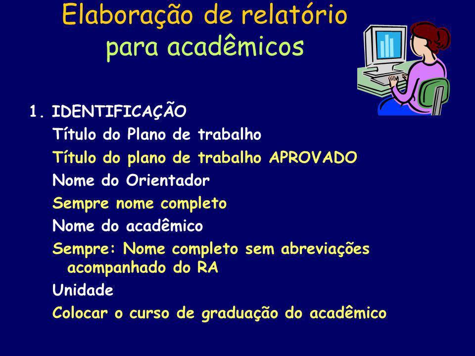 Elaboração de relatório para acadêmicos