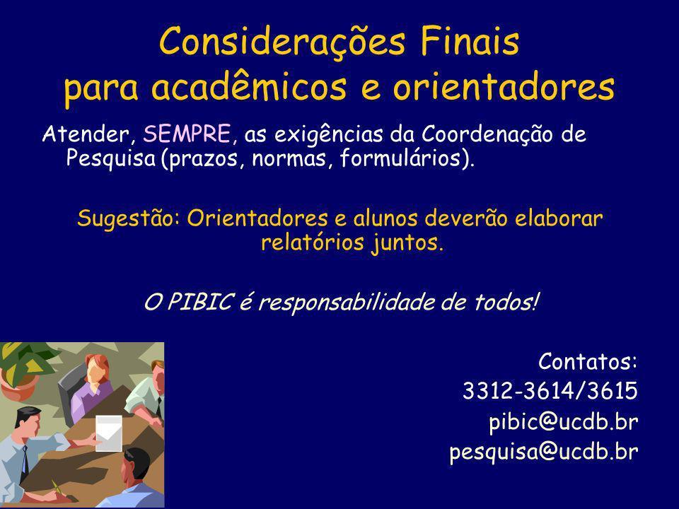 Considerações Finais para acadêmicos e orientadores