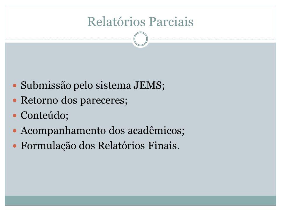 Relatórios Parciais Submissão pelo sistema JEMS;