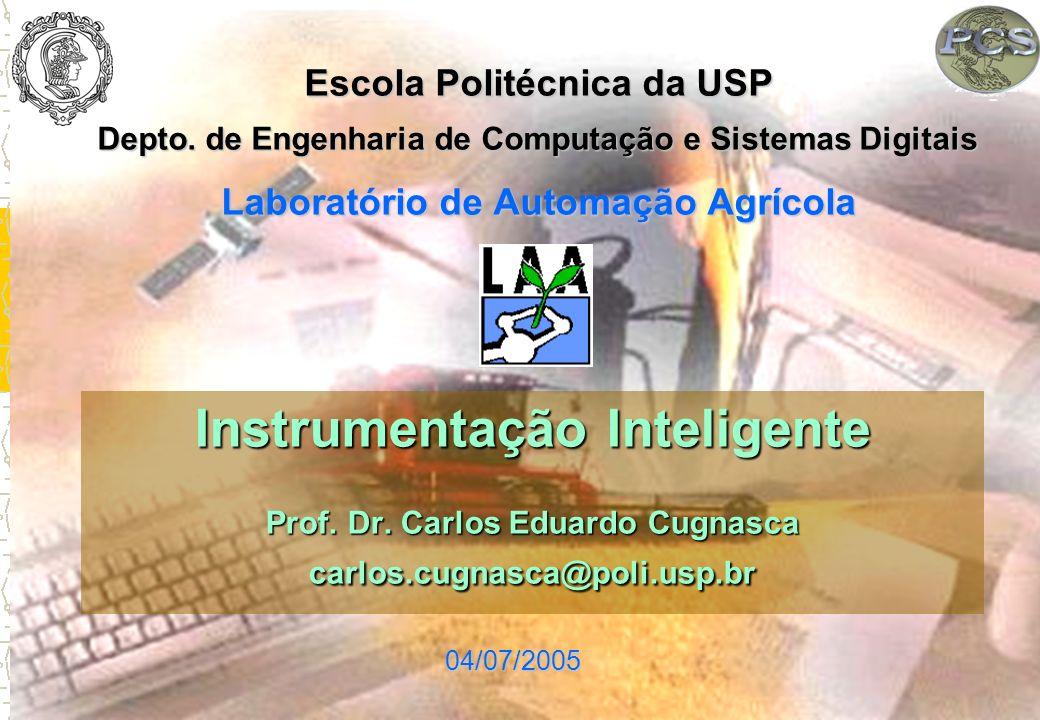 Escola Politécnica da USP Laboratório de Automação Agrícola