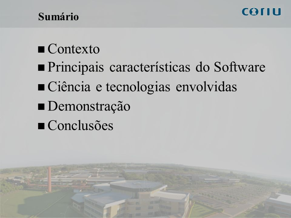 Principais características do Software