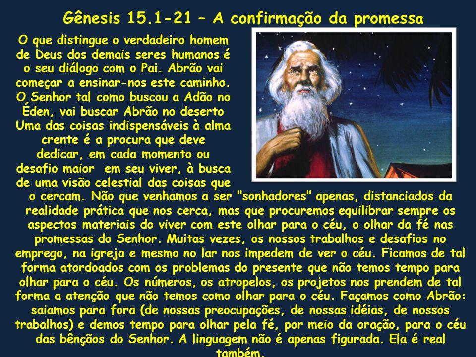 Gênesis 15.1-21 – A confirmação da promessa