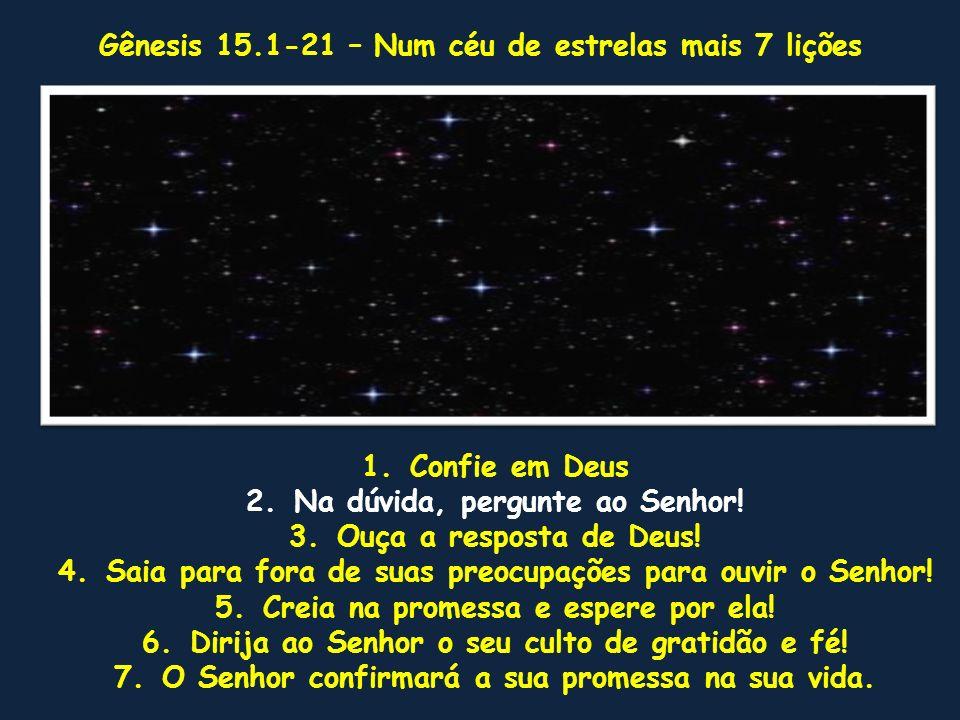 Gênesis 15.1-21 – Num céu de estrelas mais 7 lições