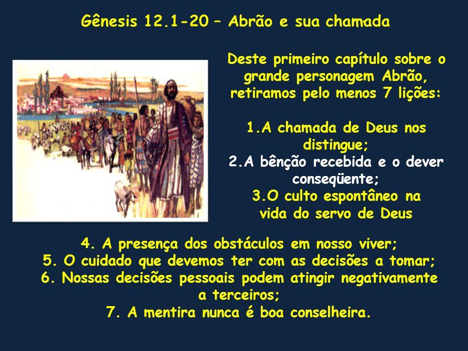 Gênesis 12.1-20 – Abrão e sua chamada