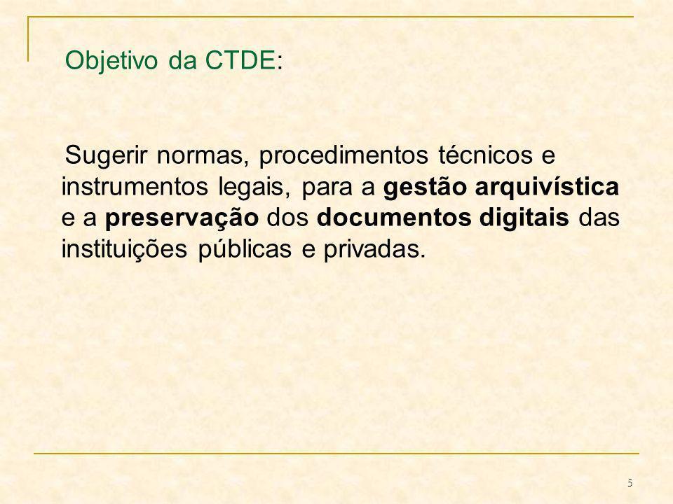 Objetivo da CTDE: