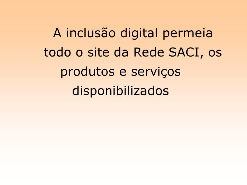 A inclusão digital permeia