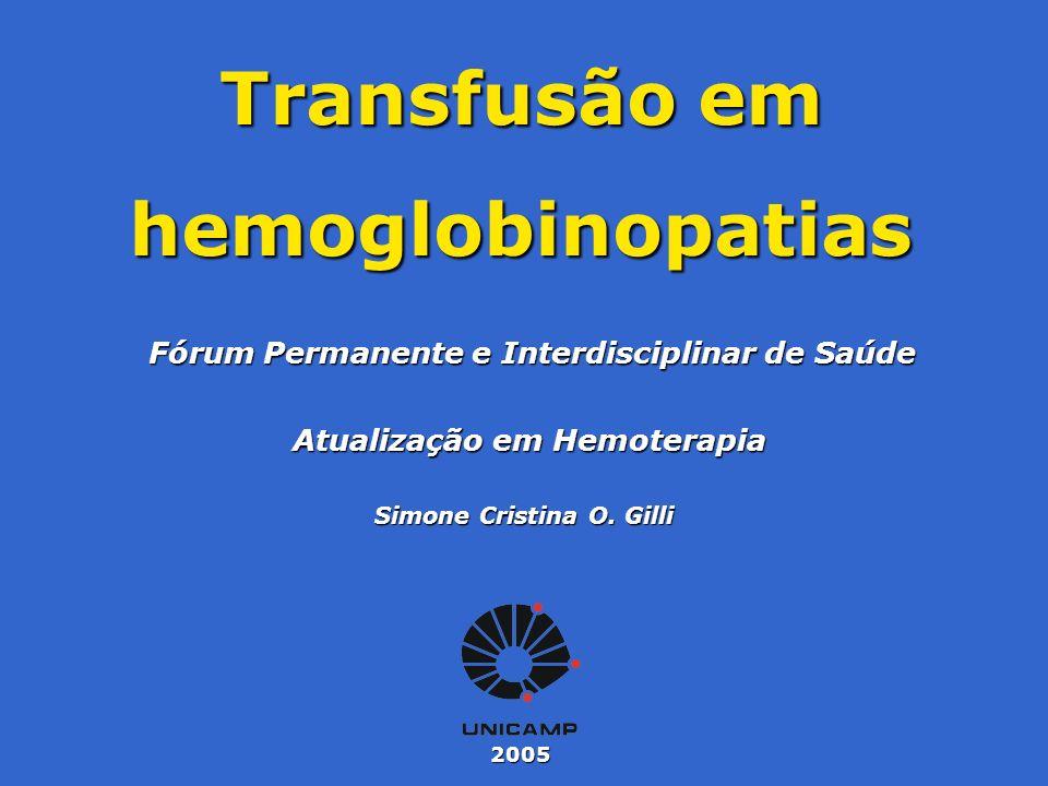 Transfusão em hemoglobinopatias
