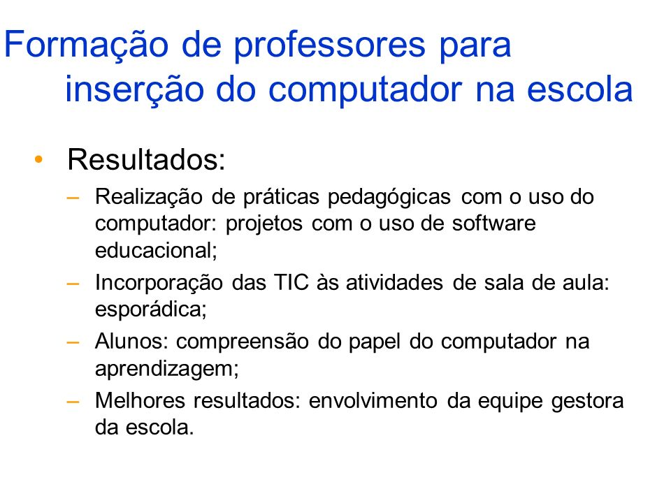 Formação de professores para inserção do computador na escola