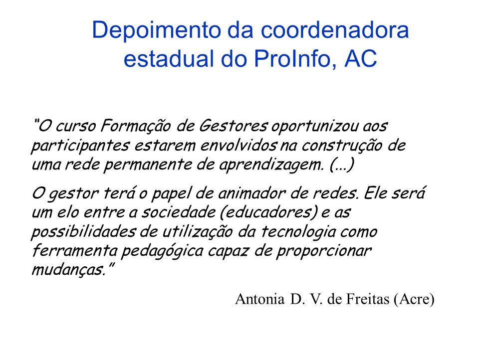 Depoimento da coordenadora estadual do ProInfo, AC