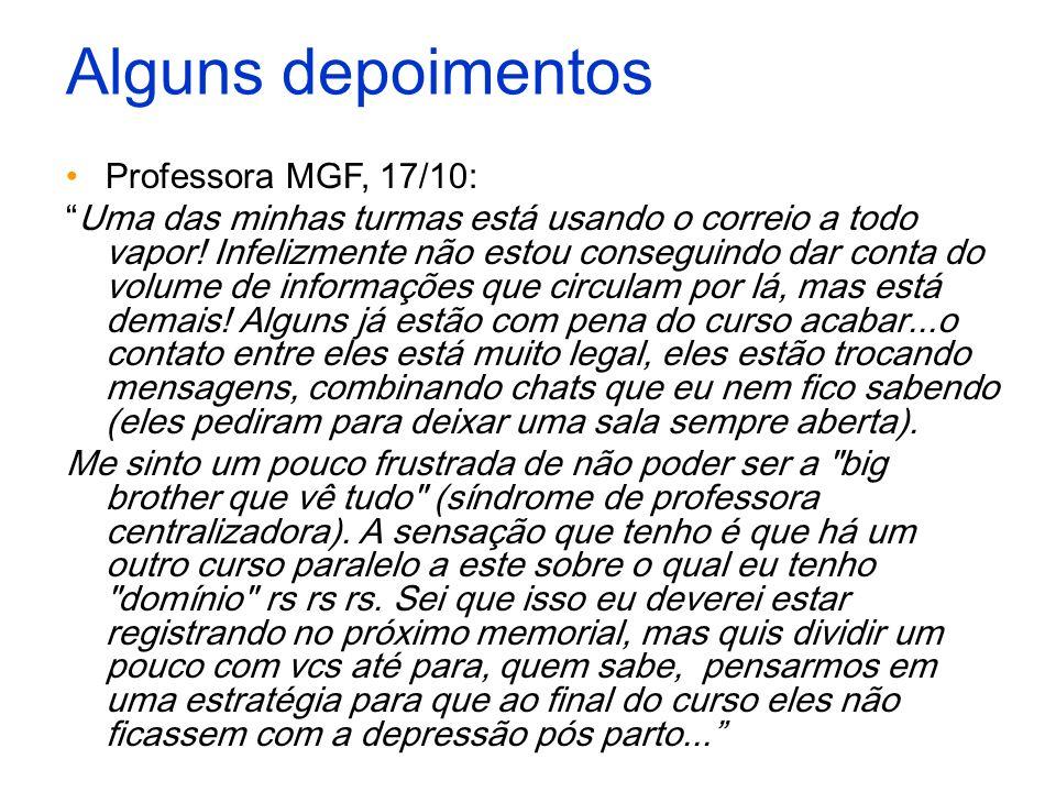 Alguns depoimentos Professora MGF, 17/10: