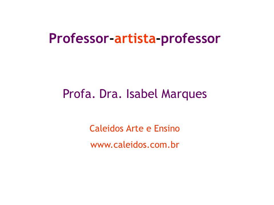 Professor-artista-professor