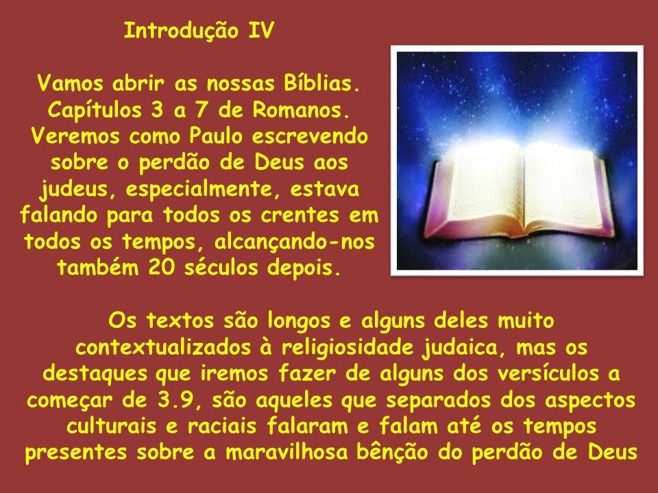 Vamos abrir as nossas Bíblias.