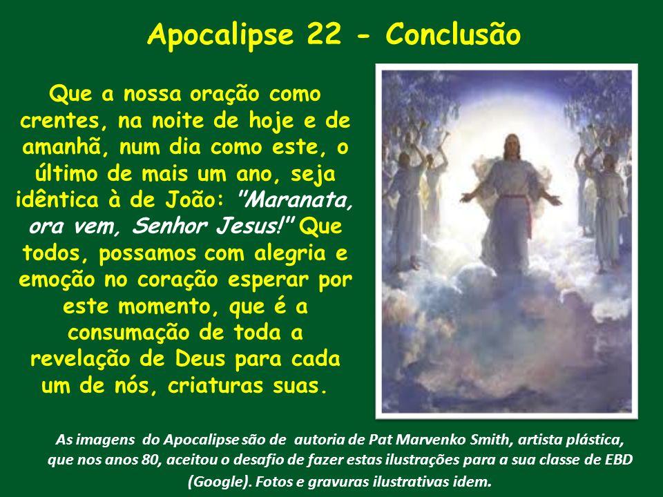 Apocalipse 22 - Conclusão
