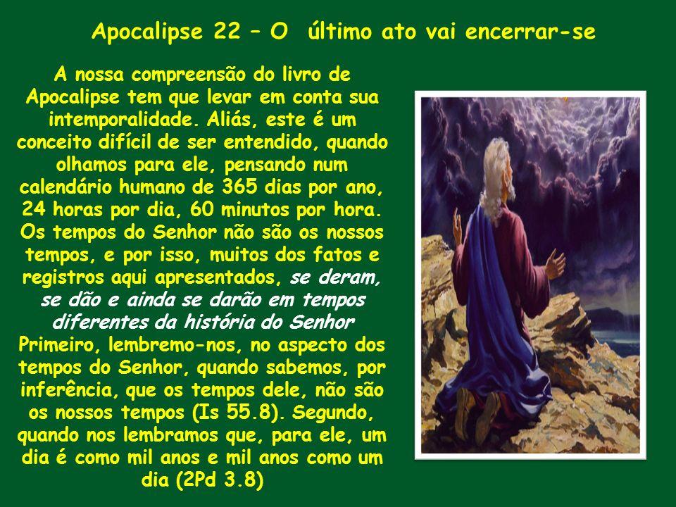 Apocalipse 22 – O último ato vai encerrar-se