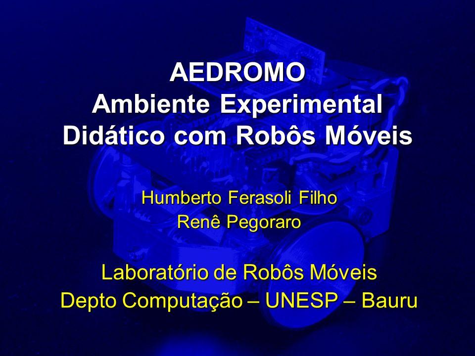 AEDROMO Ambiente Experimental Didático com Robôs Móveis