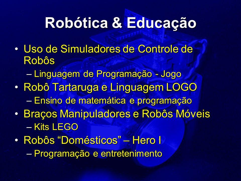 Robótica & Educação Uso de Simuladores de Controle de Robôs