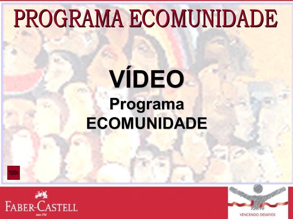 PROGRAMA ECOMUNIDADE VÍDEO Programa ECOMUNIDADE
