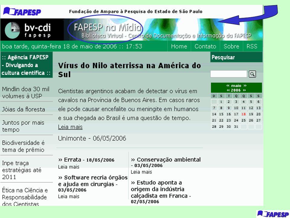 Esta pagina refere-se ao Portal FAPESP na Midia que faz parte da BV e indexa diariamente matérias sobre a FAPESP publicadas nos diversos meios de comunicação.