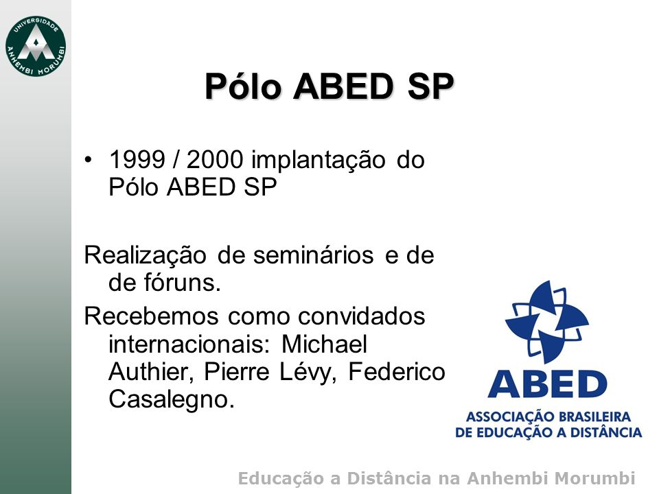 Pólo ABED SP 1999 / 2000 implantação do Pólo ABED SP