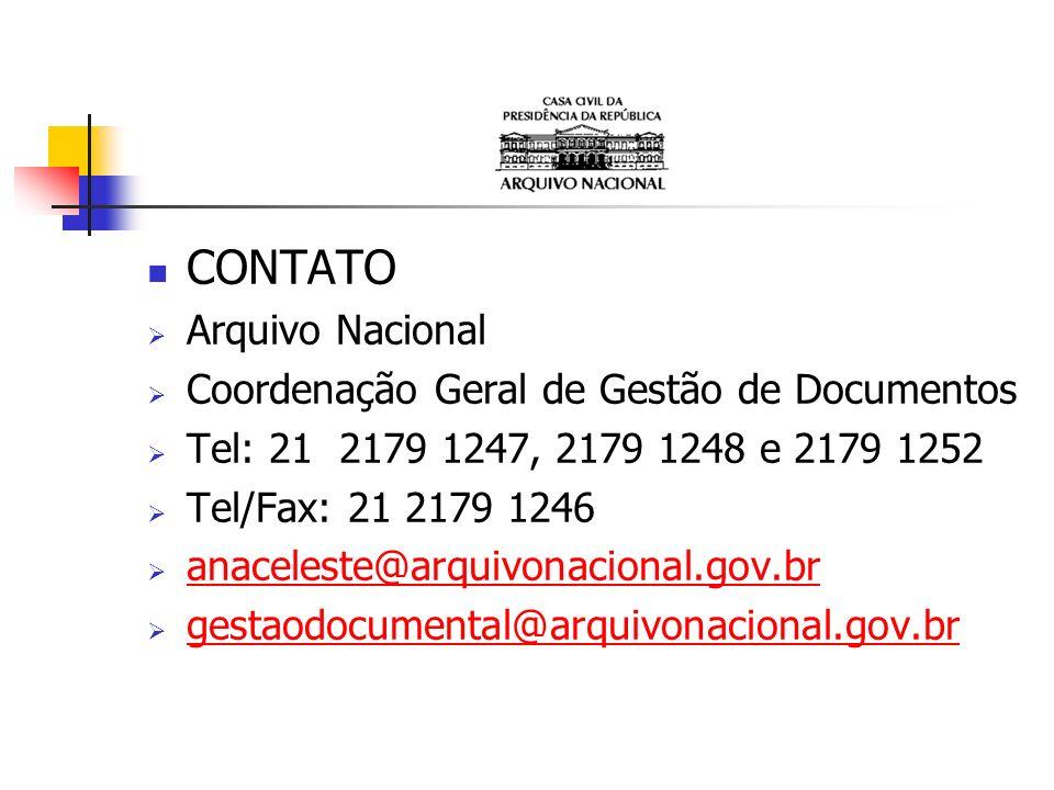 CONTATO Arquivo Nacional Coordenação Geral de Gestão de Documentos