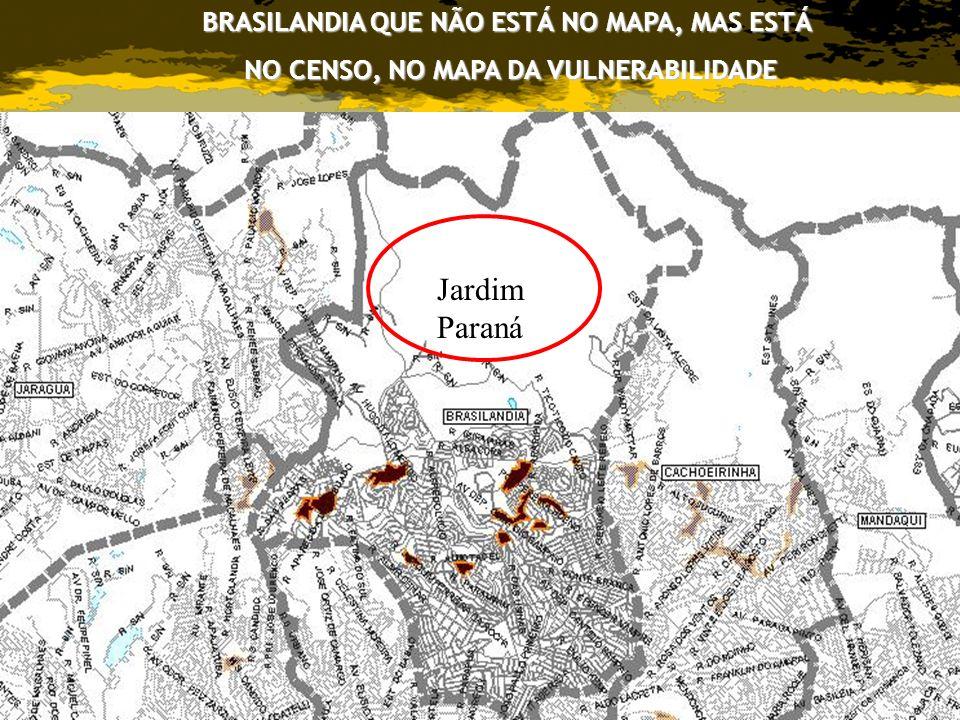 Jardim Paraná BRASILANDIA QUE NÃO ESTÁ NO MAPA, MAS ESTÁ